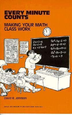 Image for Every Minute Counts: Making Your Math Class Work