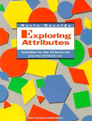 Image for Exploring Attributes: Activities for the 32-Block Set and the 60-Block Set