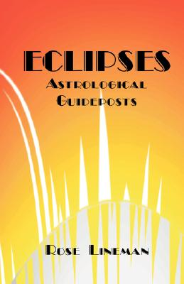 Image for Eclipses: Astrological Guideposts