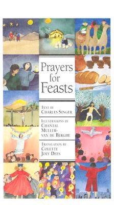 Prayers for Feasts, Singer, Charles