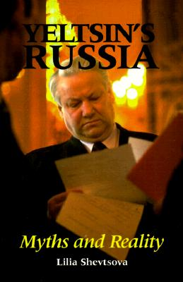 Image for Yeltsin's Russia: Myths and Reality