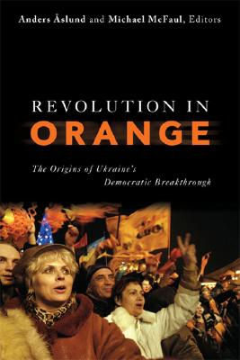 Image for Revolution in Orange: The Origins of Ukraine's Democratic Breakthrough