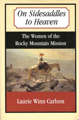 On Sidesaddles to Heaven, Carlson, Laurie Winn