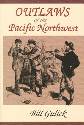 Image for Outlaws of the Pacific Northwest