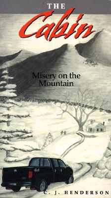 Image for CABIN: MISERY ON THE MOUNTAIN