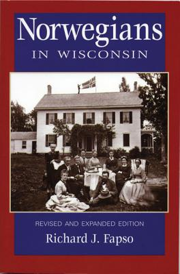Image for Norwegians in Wisconsin [Rev. and Expanded Ed.]