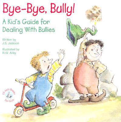 Image for BYE-BYE, BULLY!