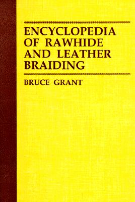 Image for Encyclopedia of Rawhide and Leather Braiding