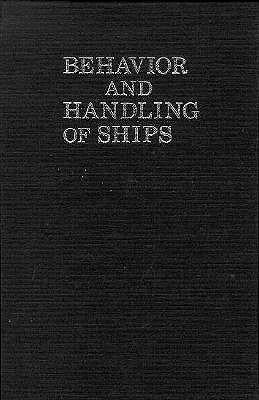 Behavior and Handling of Ships, Hooyer, Henry H.