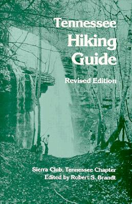 Image for Tennessee Hiking Guide: Tennessee Chapter, Sierra Club