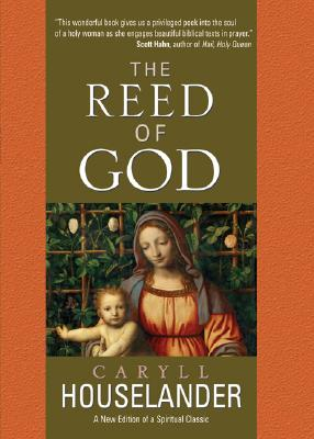 The Reed of God, CARYLL HOUSELANDER