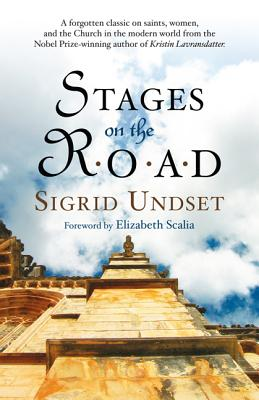 Stages on the Road, Undset, Sigrid