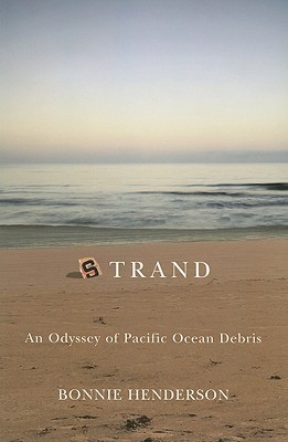 Image for Strand: An Odyssey of Pacific Ocean Debris