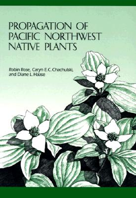Propagation of Pacific Northwest Native Plants, Rose, Robin