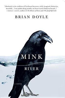 Mink River, Brian Doyle
