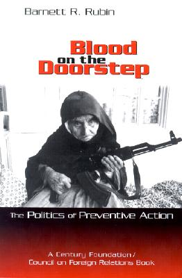 Image for Blood on the Doorstep: The Politics of Preventive Action