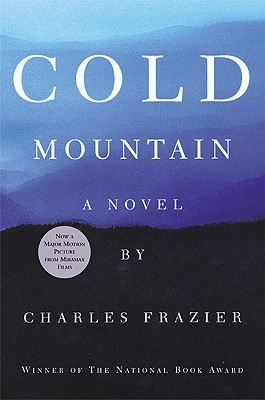 Cold Mountain, a Novel, Frazier, Charles
