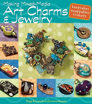 Image for Making Mixed Media Art Charms and Jewelry