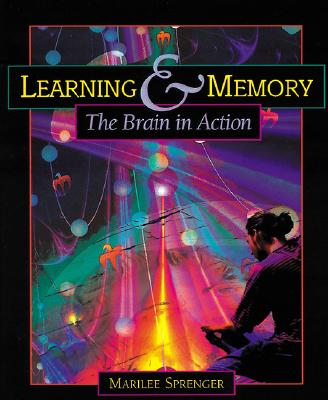 Learning & Memory: The Brain in Action, Sprenger, Marilee
