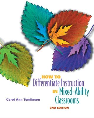 Image for How to Differentiate Instruction in Mixed-Ability Classrooms, 2nd Edition (Professional Development)