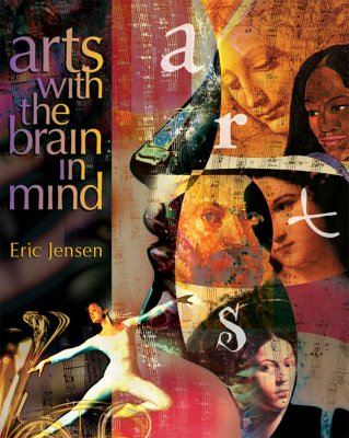 Arts With the Brain in Mind, Jensen, Eric