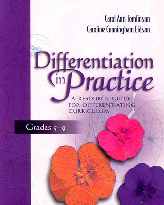 Image for Differentiation in Practice: A Resource Guide for Differentiating Curriculum, Grades 5-9
