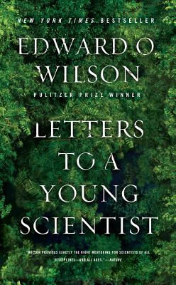 LETTERS TO A YOUNG SCIENTIST, WILSON, EDWARD O.