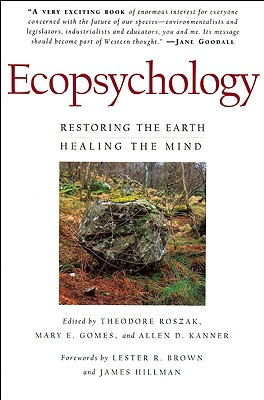 Image for Ecopsychology: Restoring the Earth, Healing the Mind