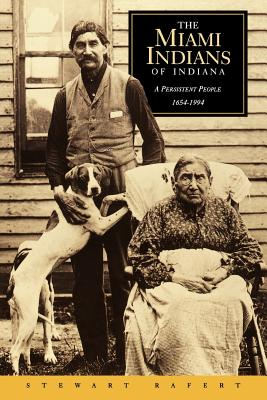 Image for Miami Indians of Indiana: A Persistent People, 1654-1994