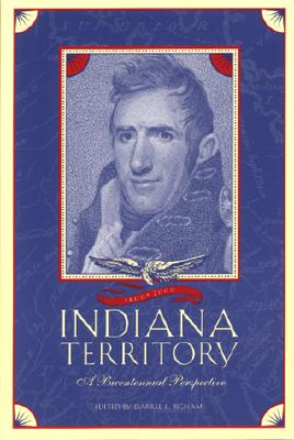 Image for The Indiana Territory, 1800-2000: A Bicentennial Perspective