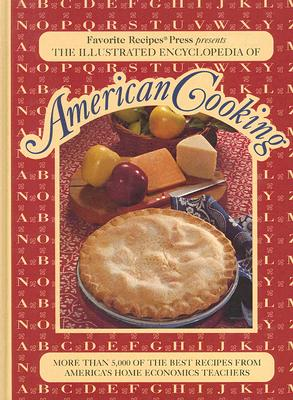 The Illustrated Encyclopedia of American Cooking, FRP Publishing
