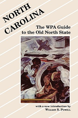Image for North Carolina: The WPA Guide to the Old North State