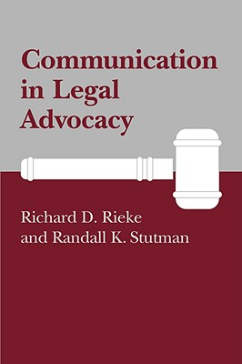 Image for Communication in Legal Advocacy (Studies in Communication Process)