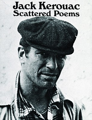 Scattered Poems (City Lights Pocket Poets Series), Kerouac, Jack