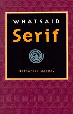 WHATSAID Serif, Mackey, Nathaniel