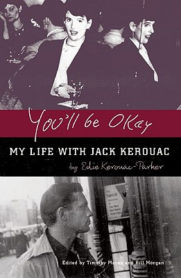 Image for You'll Be Okay: My Life with Jack Kerouac