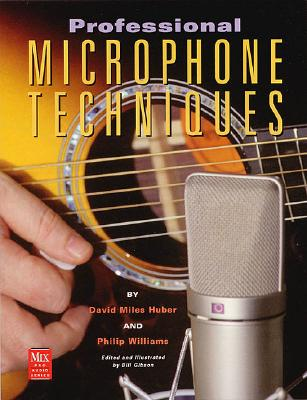 Image for Professional Microphone Techniques (Mix Pro Audio)