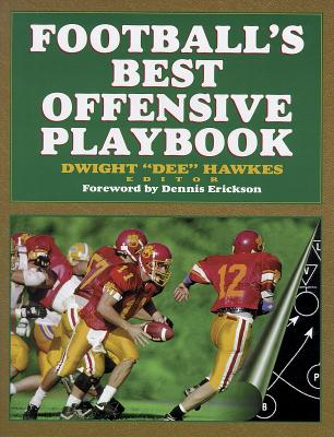 Football's Best Offensive Playbook, Hawkes, Dwight Dee