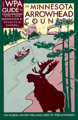 Image for WPA Guide to the Minnesota Arrowhead Country