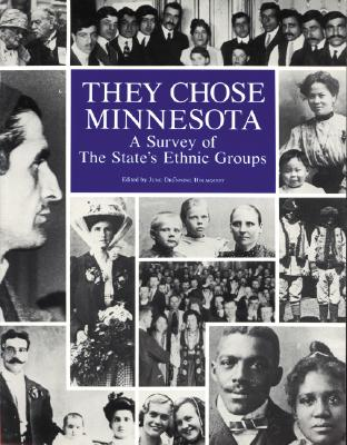 Image for They Chose Minnesota: A Survey of the State's Ethnic Groups