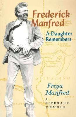 Frederick Manfred (Midwest Reflections), Manfred, Freya