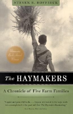 Image for The Haymakers: A Chronicle of Five Farm Families