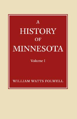Image for History of Minnesota, Volume 1: to 1858