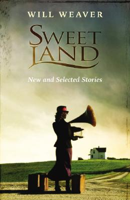 Image for Sweet Land: New and Selected Stories