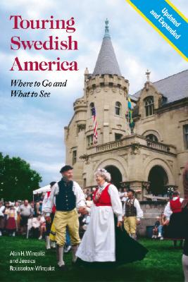 Image for Touring Swedish America: Where to Go and What to See—Second Edition