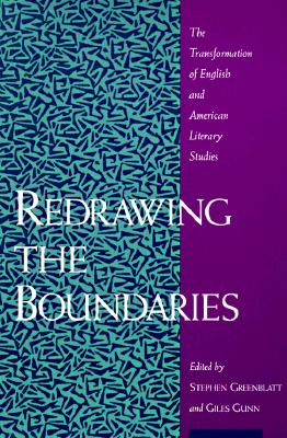 Redrawing the Boundaries: The Transformation of English and American Literary Studies