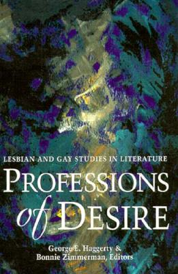 Image for PROFESSIONS OF DESIRE LESBIAN AND GAY STUDIES IN LITERATURE