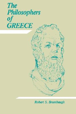 Philosophers of Greece, Robert Sherrick Brumbaugh