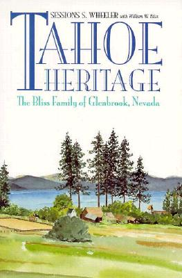 Image for Tahoe Heritage: The Bliss Family Of Glenbrook, Nevada