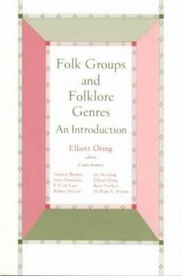 Image for Folk Groups And Folklore Genres: An Introduction